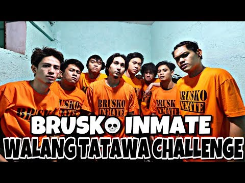 BRUSKO INMATE (WALANG TATAWA CHALLENGE!!!)