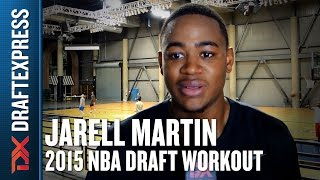 Jarell Martin - 2015 Pre-Draft Workout & Interview