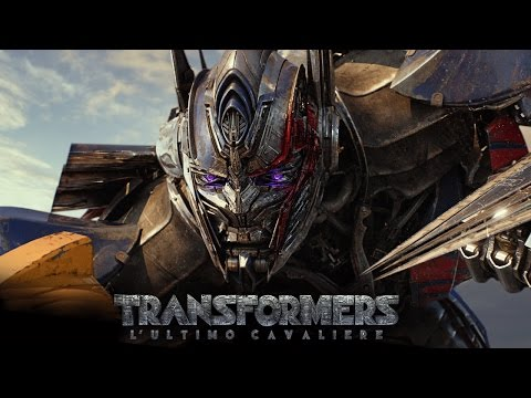 Preview Trailer Transformers 5: L'Ultimo Cavaliere, trailer finale italiano ufficiale