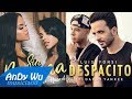Download Lagu DESPACITO x SIN PIJAMA - Luis Fonsi, Becky G, Daddy Yankee, Natti Natasha Mp3 Free