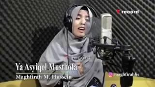 Sholawat Merdu Bikin Baper - Ya Asyiqol Musthofa - Maghfirah M Hussein | Terbaru 2018
