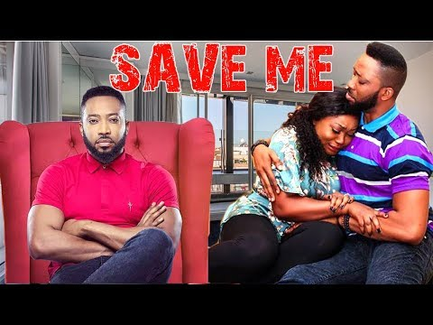 SAVE ME - FREDRICK LEONARD NIGERIAN MOVIES LATEST | NIGERIAN MOVIES 2018