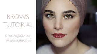 BROWS TUTORIAL | Avec l'Aquabrow de Makeupforever