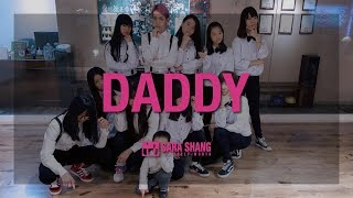 PSY - DADDY(feat.CL of 2NE1) Dance Practice (Cover by Sara Shang+Super Sweet students & 小漢寶)