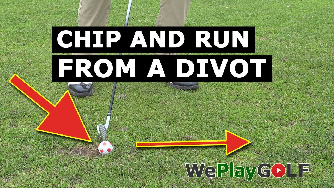 How to play a chip and run from a divot?