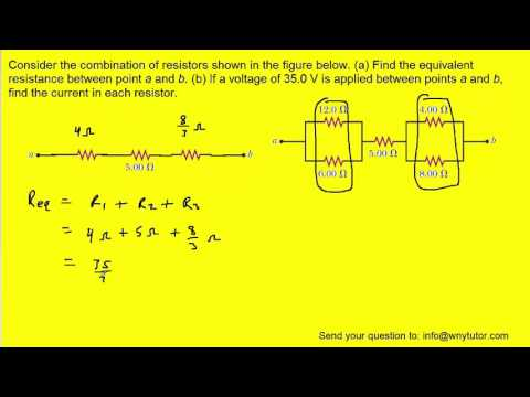 Consider the combination of resistors shown in the figure below. (a) Find the equivalent resistance