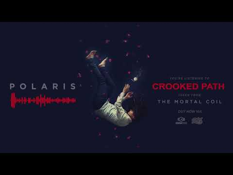Polaris - Crooked Path (OFFICIAL AUDIO)