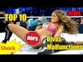 Top 10 WWE Divas Malfunctions