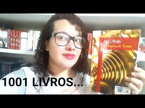 Projeto 1001 Livros I A Máquina do Tempo, H  G  Wells