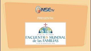 Santa Misa de clausura - ENCUENTRO MUNDIAL DE LAS FAMILIAS 2018