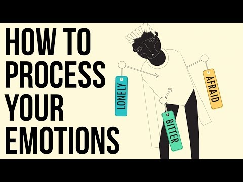 How to Process Your Emotions