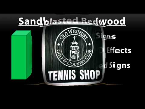 Sandblasted Redwood Signs.  How Thick Should Your Sandlbasted Redwood Sign Be?- 3:09min