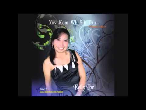 Niam Thiab Txiv Tej Ntsig  BY   Kelly lor (видео)