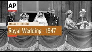 Video The Wedding of Queen Elizabeth II - 1947  | Today In History | 20 Nov 17 MP3, 3GP, MP4, WEBM, AVI, FLV Januari 2018