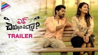Love Cheyyala Vadha Movie Trailer HD Swetha Varma