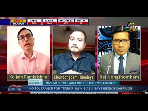 WHAT MUST BE THE BYPOLL ISSUES? on Manung Hutna 18 September 2020
