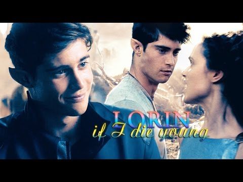» if i die young (lorin; the shannara chronicles)