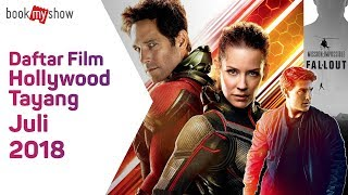 Nonton Daftar Film Hollywood Tayang Juli 2018   Bookmyshow Indonesia Film Subtitle Indonesia Streaming Movie Download