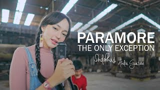Video The Only Exception - Paramore (Indah Kusuma, Andri Guitara) cover MP3, 3GP, MP4, WEBM, AVI, FLV April 2019