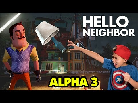 DON'T TEMPT THE NEIGHBOR!!! Hello Neighbor Alpha 3