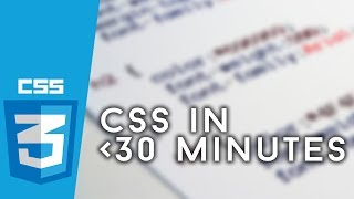 Learn CSS in Under 30 Minutes!