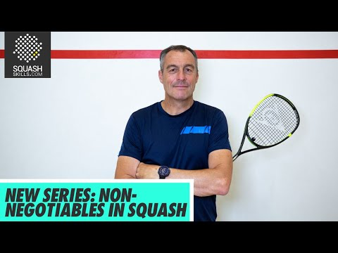 New Series: Non-Negotiables In Squash With Paul Carter