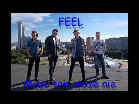 Tekst piosenki Feel - Może tak, może nie po polsku