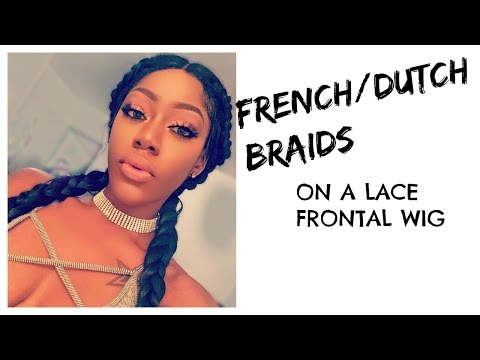 Quick & Easy | Cornrows | French | Dutch Braids + Baby Hairs On Lace Frontal Wig | Hair Tutorial