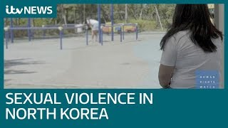 Nonton Sexual Violence In North Korea  Just Part Of Normal Life    Itv News Film Subtitle Indonesia Streaming Movie Download