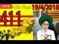 Khai Dân Trí - Lisa Phạm Số 411 Live stream 19h VN (8h sáng hoa kỳ) mới nhất hôm nay ngày 19/4/2018