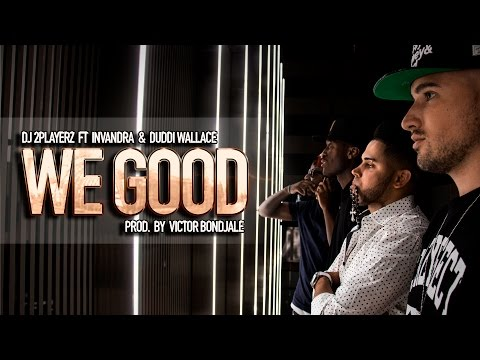 "DJ 2PLAYERZ FEAT. INVANDRA & DUDDI WALLACE – ""WE GOOD"" [Videoclip]"