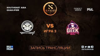 Execration vs Geek Fam, DAC SEA Qualifier, game 3 [Mortalles]