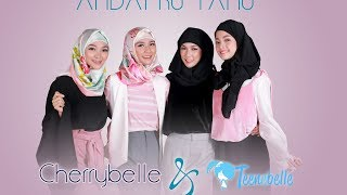 Video Cherrybelle & Teenebelle - Andai Ku Tahu [ Official Video Lyric ] MP3, 3GP, MP4, WEBM, AVI, FLV Juli 2018