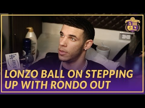 Video: Lakers Interview: Lonzo Ball on Stepping Up while Rondo Is Out With Hand Injury
