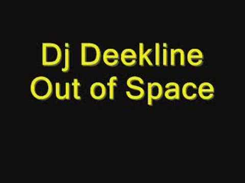 Dj Deekline - Out of Space