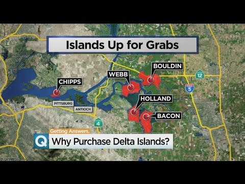 Southern California Water District's Island Buys May Be Related To Delta Tunnels Project