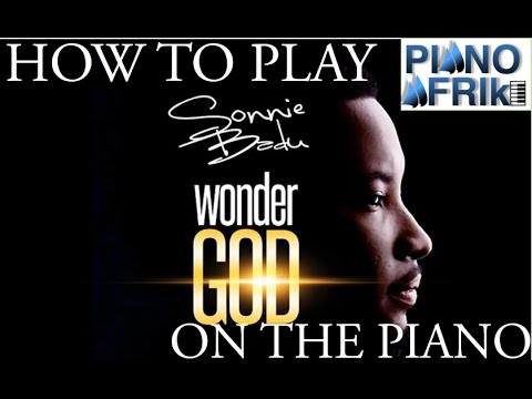 Video How to Play Wonder God by Sonnie Badu on the Piano. Sonnie Badu - Wonder God [Piano Tutorials]. download in MP3, 3GP, MP4, WEBM, AVI, FLV January 2017