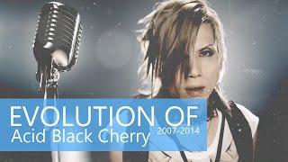 EVOLUTION OF Acid Black Cherry (2007-2014) Video