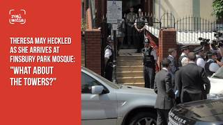 UK PM May heckled as she arrives at Finsbury Park Mosque