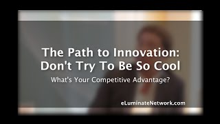 Startup Path to Innovation and Competitive Advantage