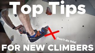 TOP 10 Tips for beginner climbers! by Bouldering Bobat