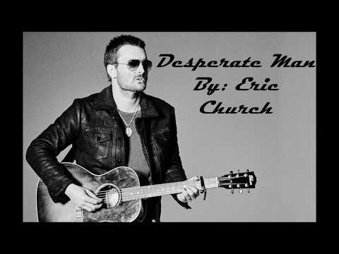 Video Desperate Man-Eric Church Lyric Video download in MP3, 3GP, MP4, WEBM, AVI, FLV January 2017