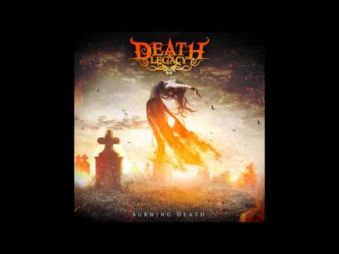 DEATH & LEGACY  Burning Death