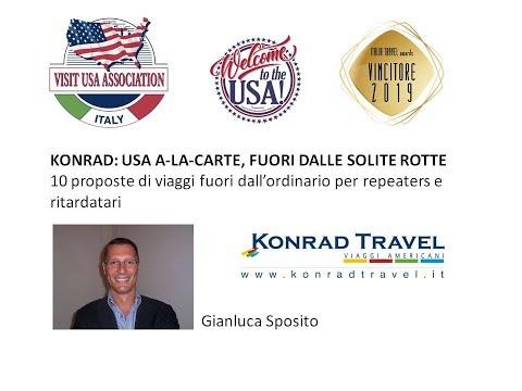 Video USA A-LA-CARTE: FUORI DALLE SOLITE ROTTE 10 proposte di viaggi fuori dall'ordinario per repeaters e ritardatari (16-5-2019)