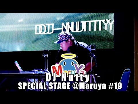 Maruya #19 | โชว์มิกซ์เพลงอนิเมะโดย DJ Nutty Special Stage