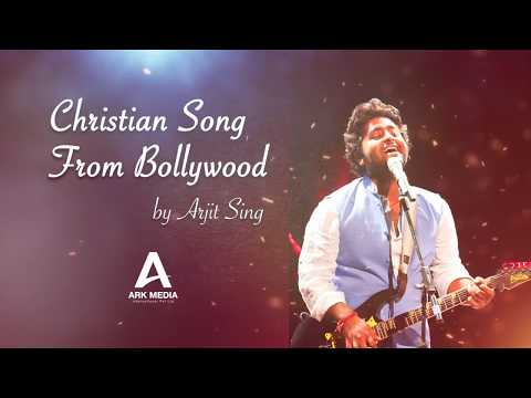 Christian Song - Arjith Sing