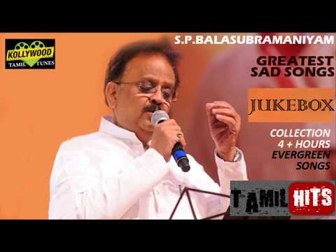Video S. P. B  GREATEST TAMIL SAD SONGS  JUKEBOX COLLECTION download in MP3, 3GP, MP4, WEBM, AVI, FLV January 2017