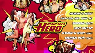 Full Songs - Jukebox - Main Tera Hero