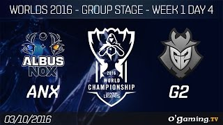 ANX vs G2 - World Championship 2016 - Group Stage Week 1 Day 4