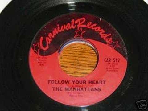 The Manhattans - Follow Your Heart